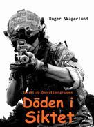 Roger Skagerlund: Döden i siktet