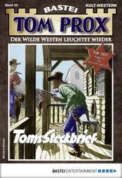 Tom Prox 30 - Western - Toms Steckbrief