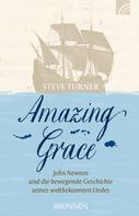 Steve Turner: Amazing Grace ★★★★