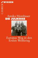 Annika Mombauer: Die Julikrise ★★★★★