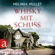 Whisky mit Schuss - Abigail Logan ermittelt, Band 3 (Ungekürzt)