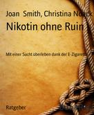 Christina Kübart: Nikotin ohne Ruin ★