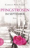 Camille Noe Pagan: Pfingstrosen im September ★★★