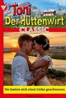 Friederike von Buchner: Toni der Hüttenwirt Classic 37 – Heimatroman