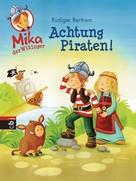 Rüdiger Bertram: Mika der Wikinger - Achtung Piraten! ★★★★★