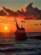 Harri Anholt: Der Schiffbruch des Fiete B.