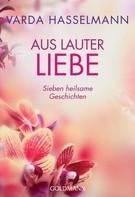 Varda Hasselmann: Aus lauter Liebe ★★★