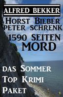 Alfred Bekker: 1590 Seiten Mord - Das Sommer Top Krimi Paket ★★★