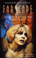 Andrew Dymond: Farscape: Dark Side of the Sun