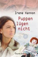 Irene Hannon: Puppen lügen nicht ★★★★