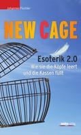 Johannes Fischler: New Cage ★★