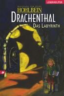 Wolfgang Hohlbein: Drachenthal - Das Labyrinth (Bd.2) ★★★★★