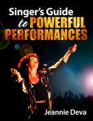 Jeannie Deva: Singer's Guide to Powerful Performances