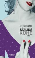 Sofi Oksanen: Stalins Kühe ★★★