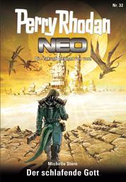 Perry Rhodan Neo 32: Der schlafende Gott - Staffel: Vorstoß nach Arkon 8 von 12