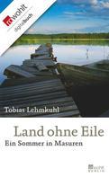 Tobias Lehmkuhl: Land ohne Eile ★★★