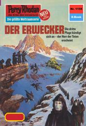 """Perry Rhodan 1155: Der Erwecker - Perry Rhodan-Zyklus """"Die endlose Armada"""""""