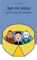 Lyubomir Tanner: Marco der Zauberer und der Ring der Elemente
