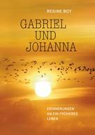 Regine Boy: Gabriel und Johanna