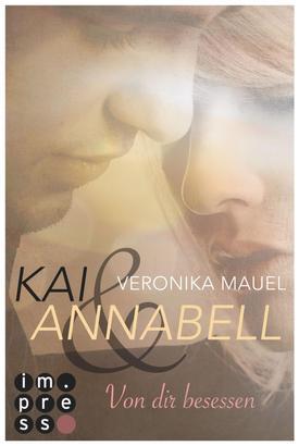 Kai & Annabell 2: Von dir besessen