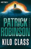 Patrick Robinson: Kilo Class ★★★★