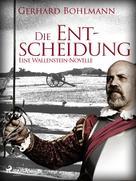 Gerhard Bohlmann: Die Entscheidung