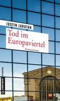 Justin Larutan: Tod im Europaviertel