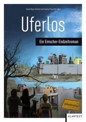 Uferlos - Ein Emscher-Endzeitroman