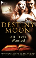 Destiny Moon: All I Ever Wanted ★★★★