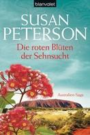 Susan Peterson: Die roten Blüten der Sehnsucht ★★★★
