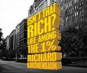 Isn't That Rich? (Unabridged)