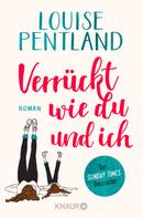 Louise Pentland: Verrückt wie du und ich ★★★