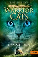 Erin Hunter: Warrior Cats - Die neue Prophezeiung. Dämmerung ★★★★★