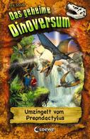 Rex Stone: Das geheime Dinoversum 17 - Umzingelt vom Preondactylus ★★★★★