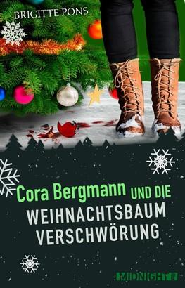 Cora Bergmann und die Weihnachtsbaumverschwörung