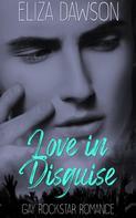 Eliza Dawson: Love in Disguise ★★★★★