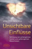 Jan Erik Sigdell: Unsichtbare Einflüsse ★★★