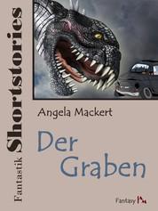 Fantastik Shortstories: Der Graben