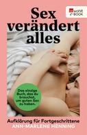 Ann-Marlene Henning: Sex verändert alles