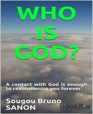 Sougou Bruno SANON: Who is God?