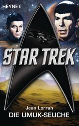Star Trek: Die UMUK-Seuche - Roman
