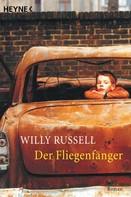 Willy Russell: Der Fliegenfänger ★★★★
