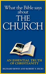 What the Bible Says about the Church - An Essential Truth of Christianity