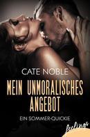 Cate Noble: Mein unmoralisches Angebot ★★★★