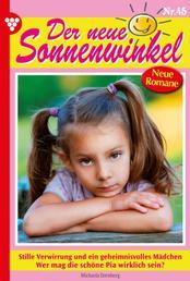 Der neue Sonnenwinkel 45 – Familienroman - Stille Verwirrung und ein geheimnisvolles Mädchen