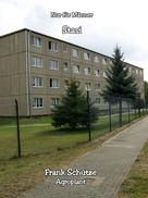 Frank Schütze: Wie ich der Stasi zum ersten Mal begegnete, (Reihe: Nur für Männer!), ★★★