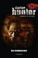Catalina Corvo: Dorian Hunter 71 - Das Schädelorakel