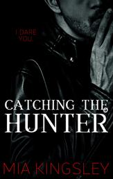 Catching The Hunter - The Twisted Kingdom 4