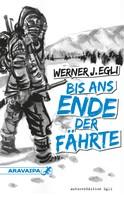 Werner J. Egli: Bis ans Ende der Fährte