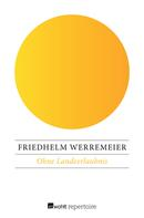 Friedhelm Werremeier: Ohne Landeerlaubnis